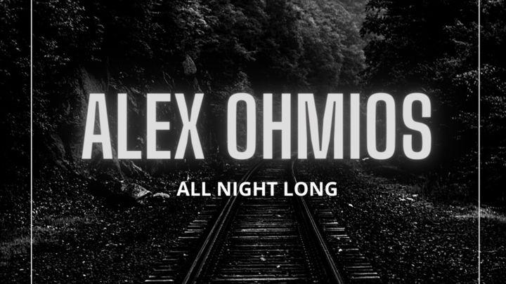 Cover for event: Lanna Club presenta Alex Ohmios all night long.