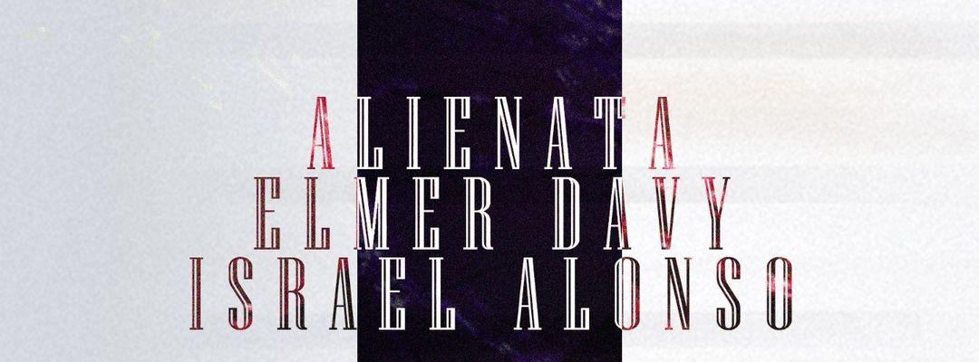 Cartell de l'esdeveniment Lanna Club presenta Alienata, Elmer Davy, Israel Alonso.