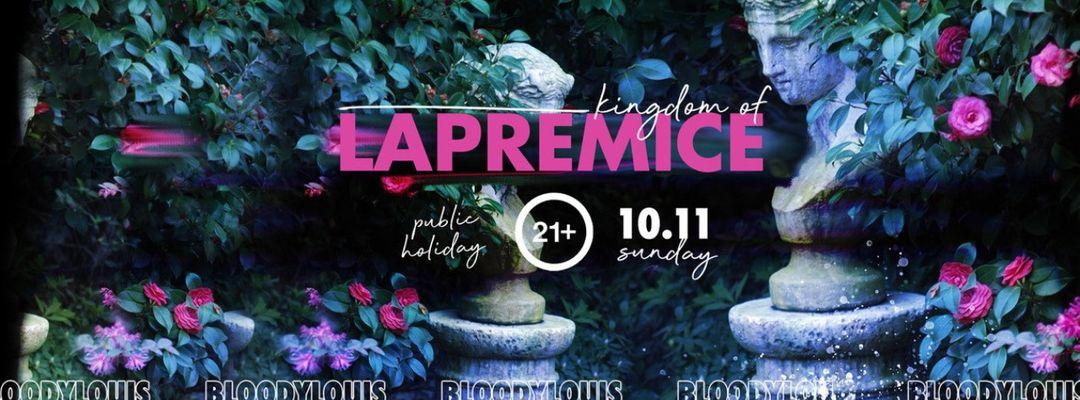 Capa do evento LAPREMICE ( PUBLIC HOLIDAY)