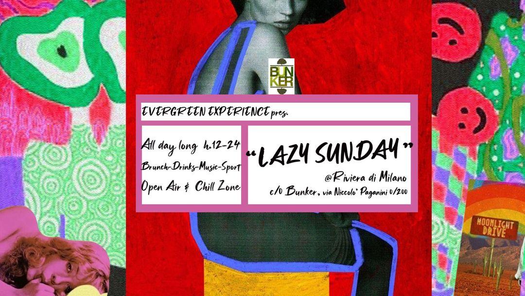 Cartel del evento LAZY SUNDAY from Evergreen Experience