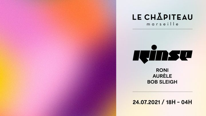 Cover for event: Le Chapiteau VS Rinse France
