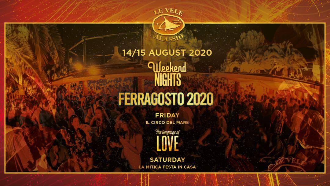 Cartel del evento Le Vele Alassio Weekend Nights Ferragosto 2020 14 / 15 August