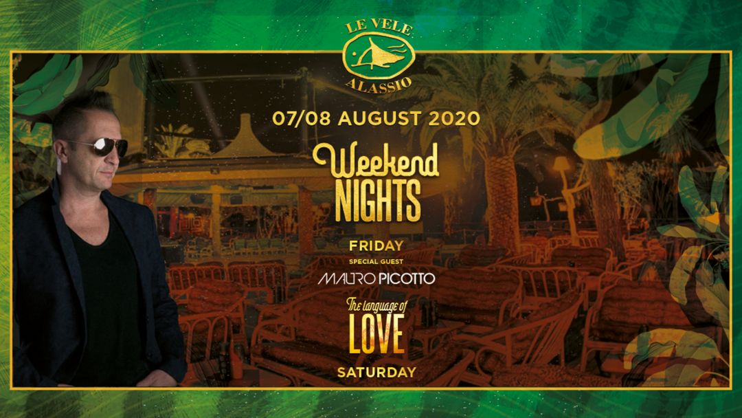 Cartel del evento Le Vele Weekend Nights w/ Mauro Picotto 07 / 08 August 2020