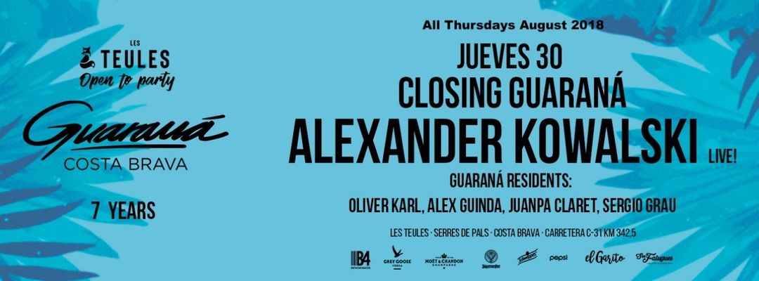 Capa do evento Les Teules pres. GUARANÁ CLOSING PARTY - ALEXANDER KOWALSKI Live!