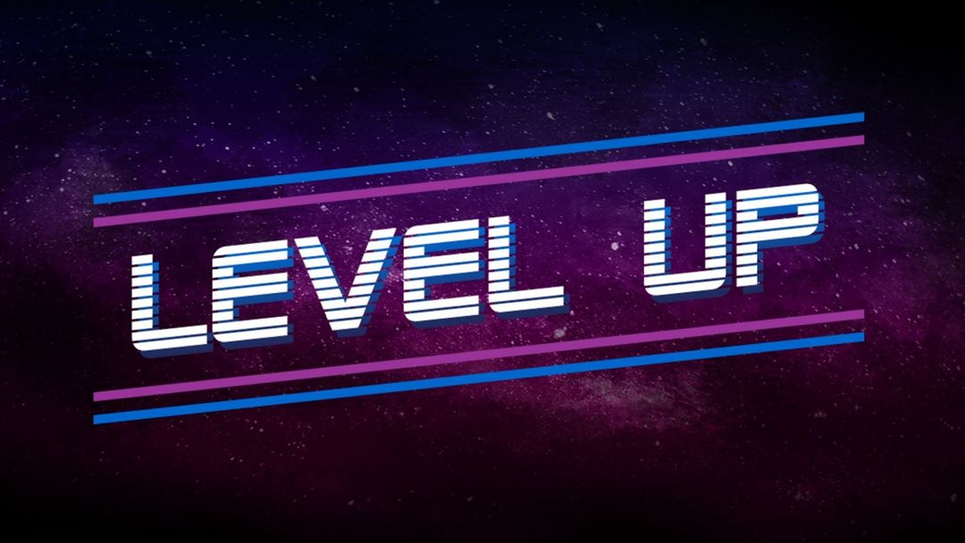 LEVEL UP event cover
