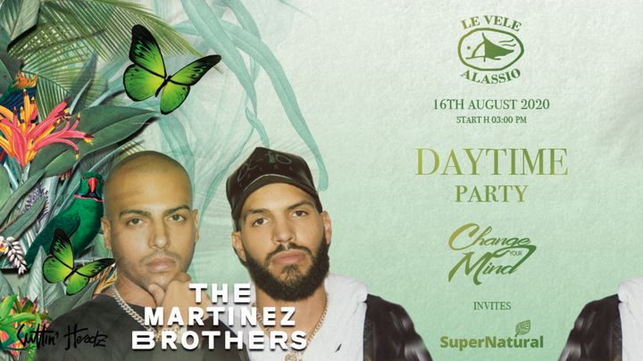 Cover for event: LeVele Daytime ChangeYourMind SuperNatural The Martinez Brothers