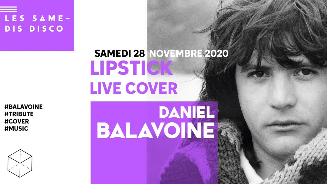 LIPSTICK joue BALAVOINE • CULTURE HALL event cover
