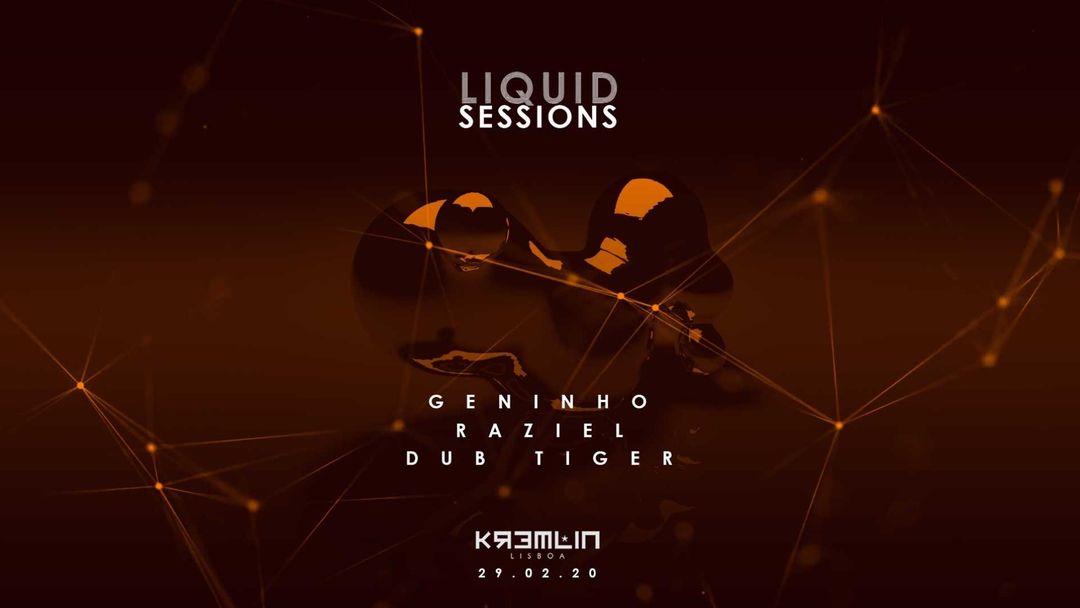Liquid Sessions w/ Geninho, Raziel & Dub Tiger event cover