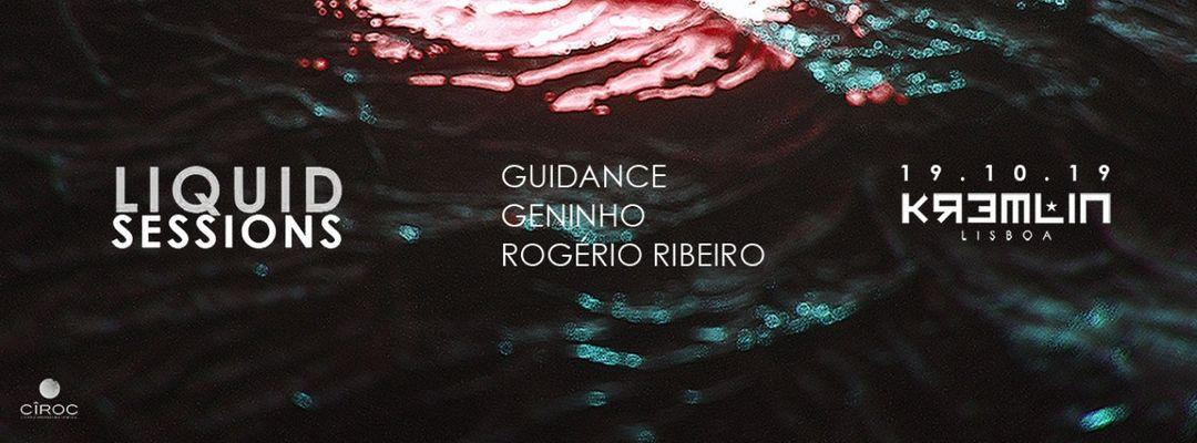 Liquid Sessions w/ Guidance, Geninho & Rogerio Ribeiro event cover