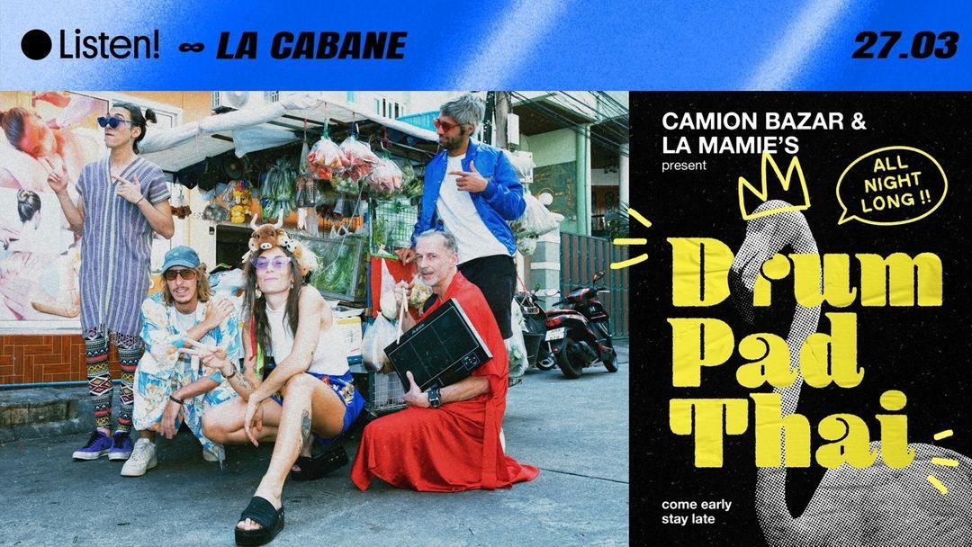 ● Listen! ∞ La Cabane ∞ Camion Bazar & La Mamie's event cover