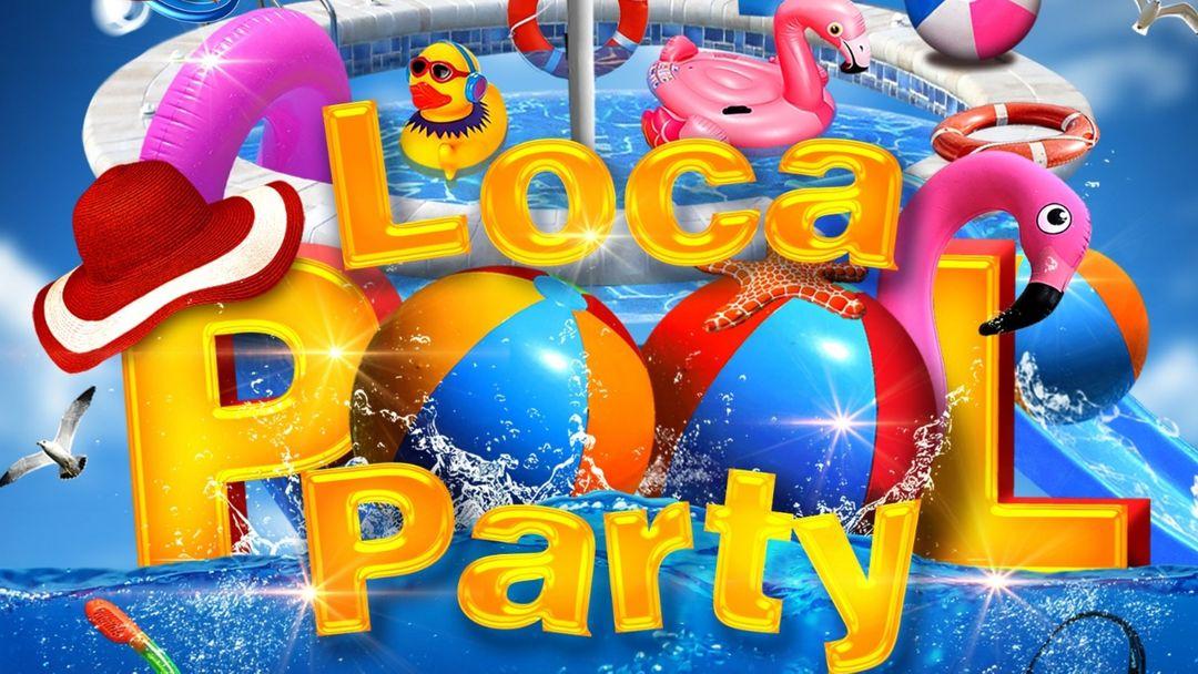 Cartel del evento LOCA Pool Party - Official Event Maspalomas Pride 2021