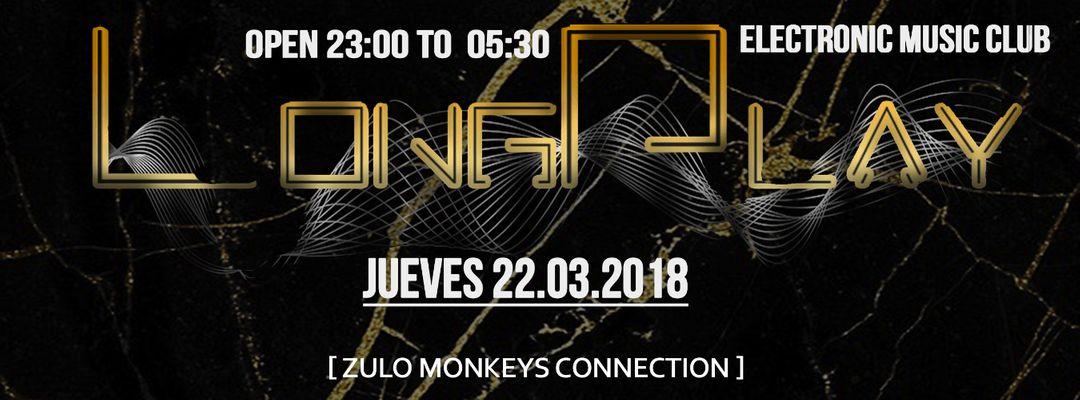 Cartel del evento LONG PLAY CLUB @ZULO MONKEYS