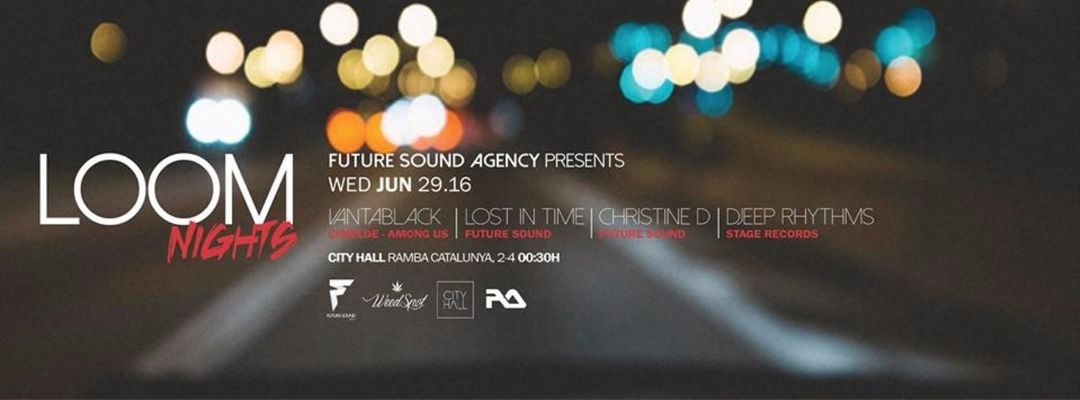Cartel del evento Loom Nights presented by Future House Agency