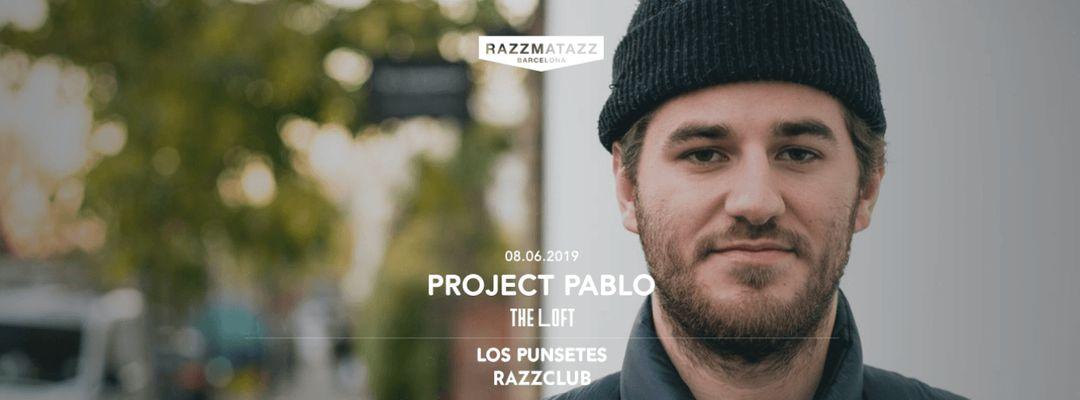 Cartel del evento Los Punsetes @ Razzclub & Project Pablo @ The Loft