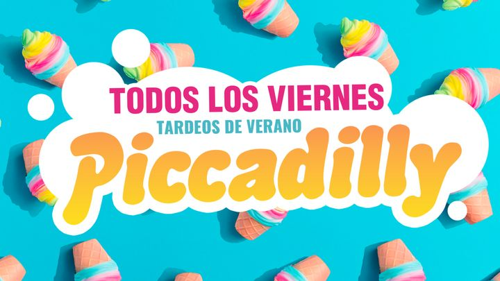 Cover for event: Los Tardeos del verano by Piccadilly