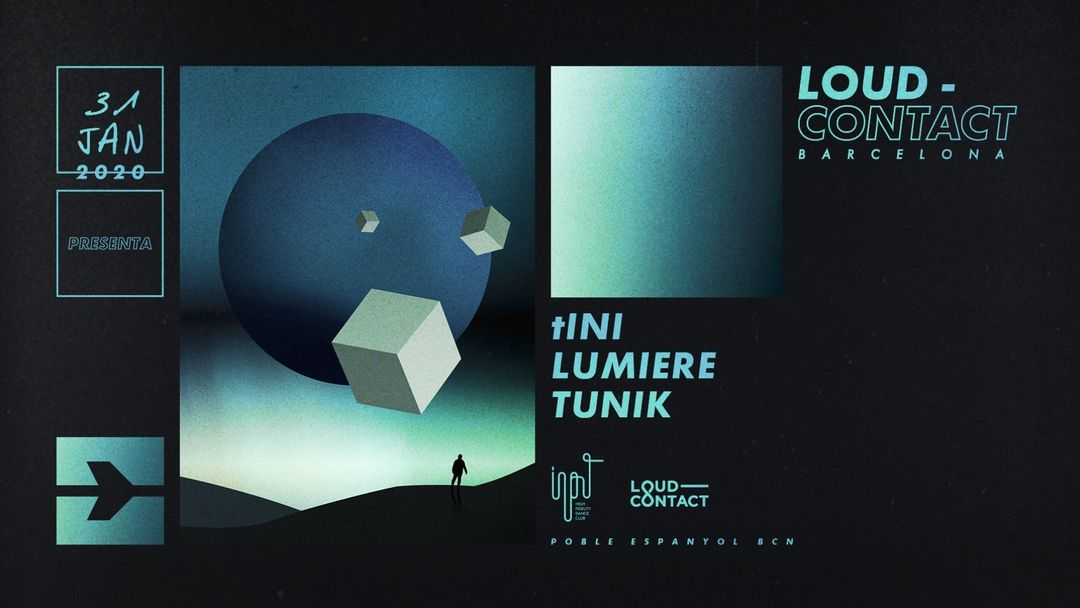 Capa do evento Loud-Contact with tINI, Lumiere & Tunik at Input