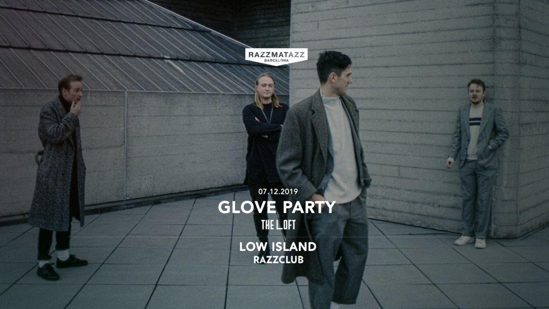 Cartel del evento Low Island @ Razzclub & Glove Party @ The Loft