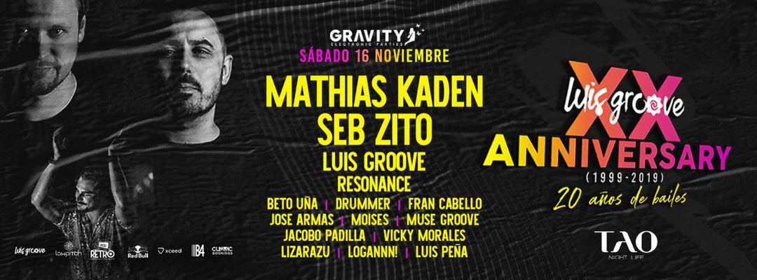 Cartel del evento Luis Groove 'XX Anniversary' w/ Mathias Kaden + Seb Zito + Resonance + more