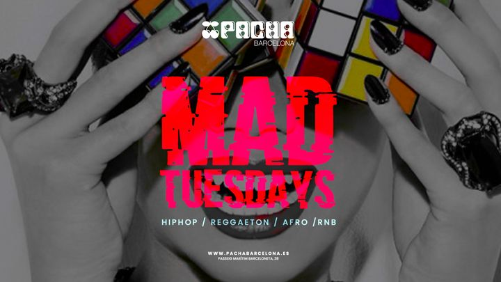 Cover for event: MAD TUESDAYS at Pacha Barcelona