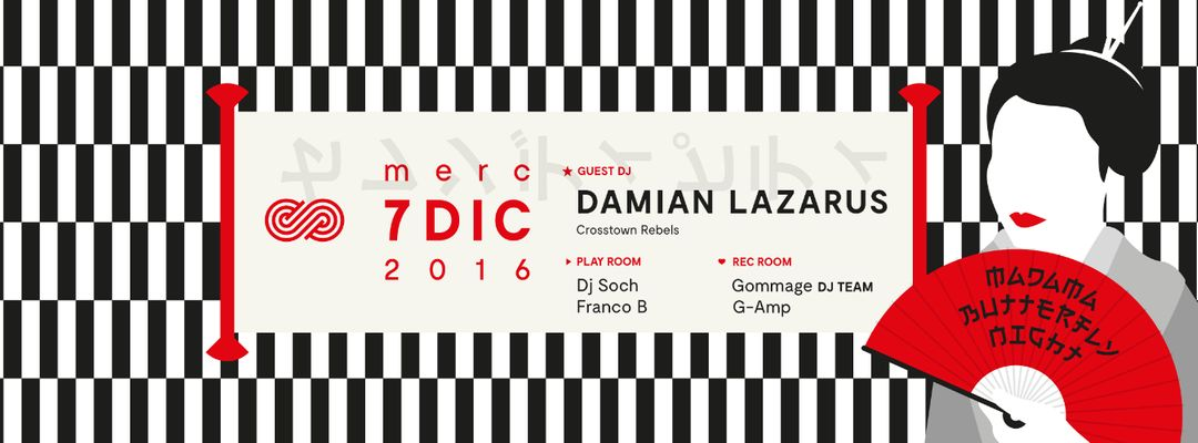 Cartel del evento Madama Butterfly Night - Guest: Damian Lazarus at Serendipity