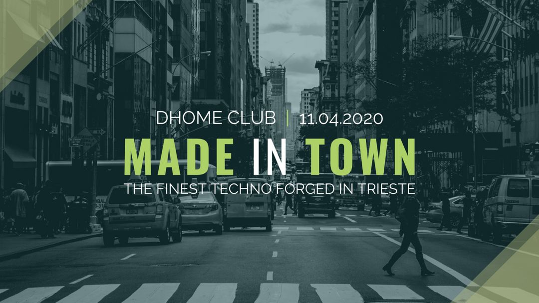 Made in Town / Trieste Techno Edition 2 / #Free event cover