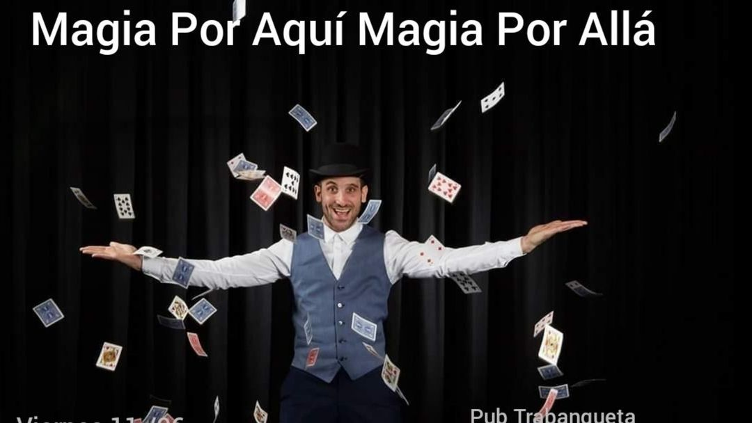 Magia por aquí Magia por allá event cover