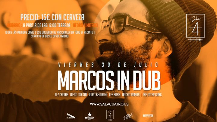 Cover for event: MARCOS IN DUB Viernes 30 Julio