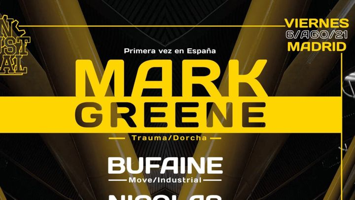 Cover for event: MARK GREENE/ Industrial Madrid