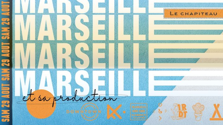 Cover for event: Marseille et sa production