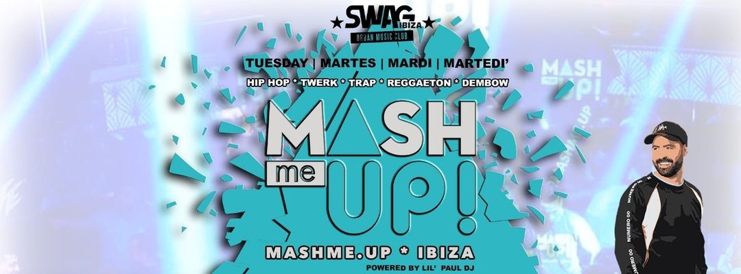 MASHmeUP! Ibiza - Tuesday - International Party event cover