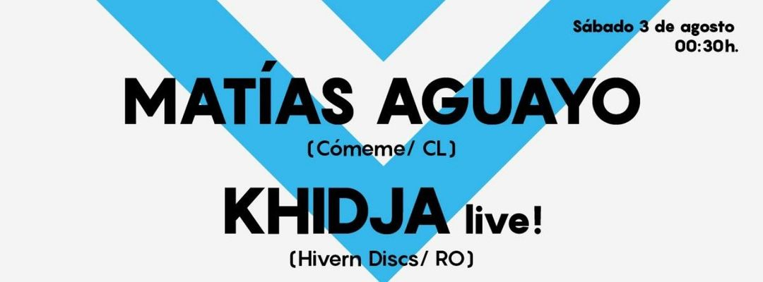 Cartel del evento Matías Aguayo & Khidja LIVE at Astin