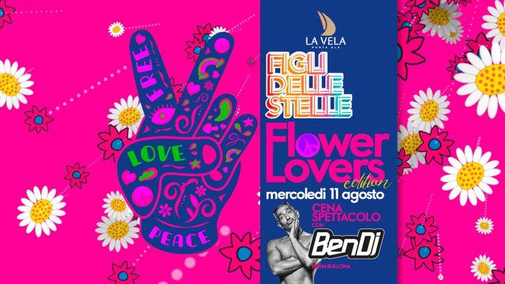 Cover for event: Mercoledì FLOWER LOVERS con BEN DJ - Figli delle Stelle Cena Spettacolo