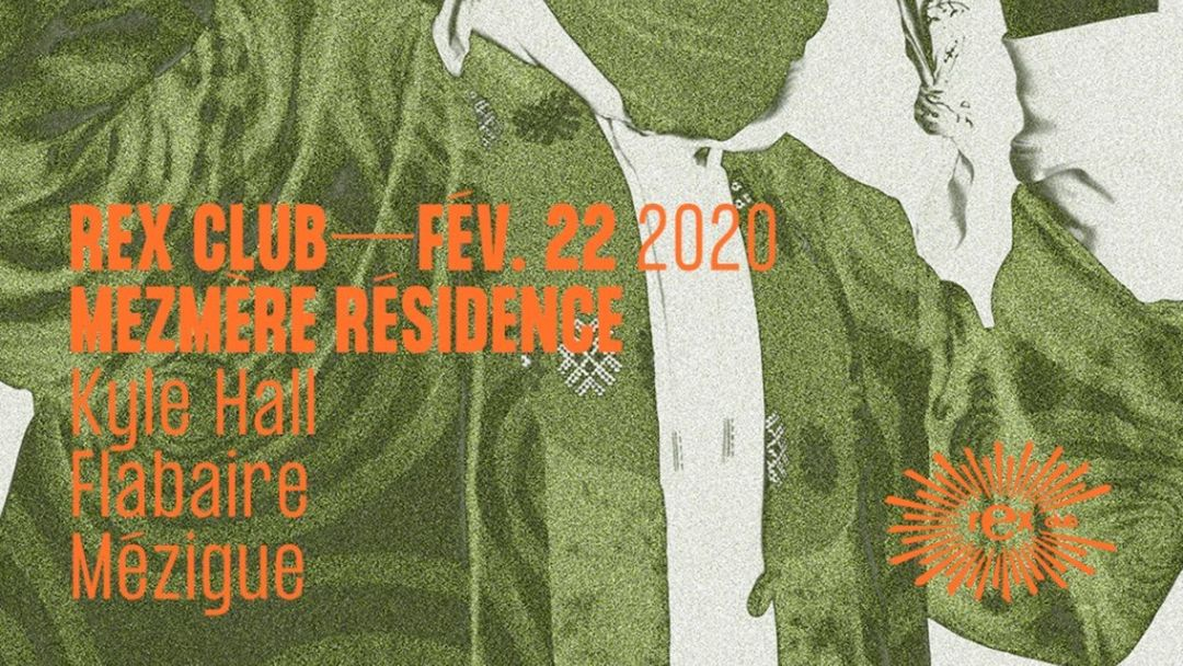 Cartel del evento Mezmère Residence: Kyle Hall, Flabaire, Mézigue