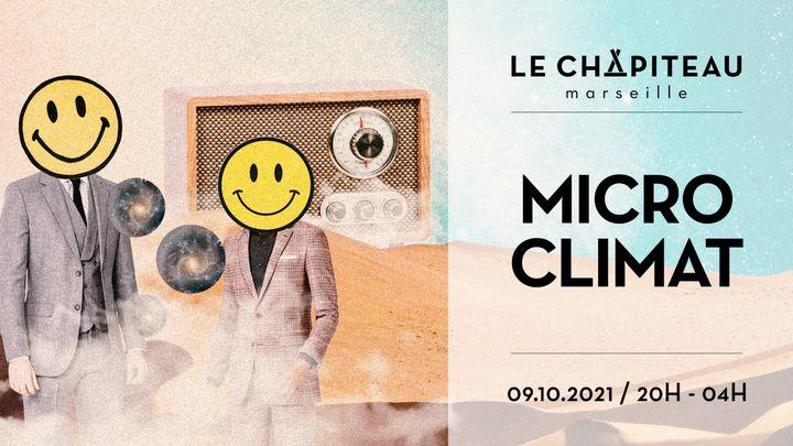 Cover for event: MICROCLIMAT - l'Apéro Clubbing du Chapiteau