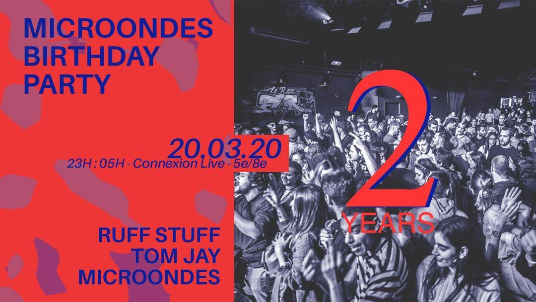 Cartel del evento Microondes Birthday Party w/ Ruff Stuff x Tom Jay