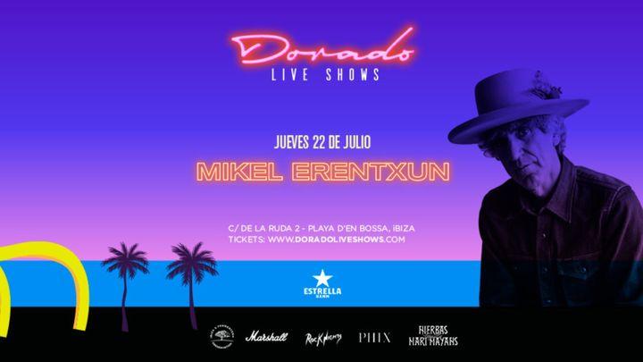 Cover for event: Mikel Erentxun en Dorado Live Shows