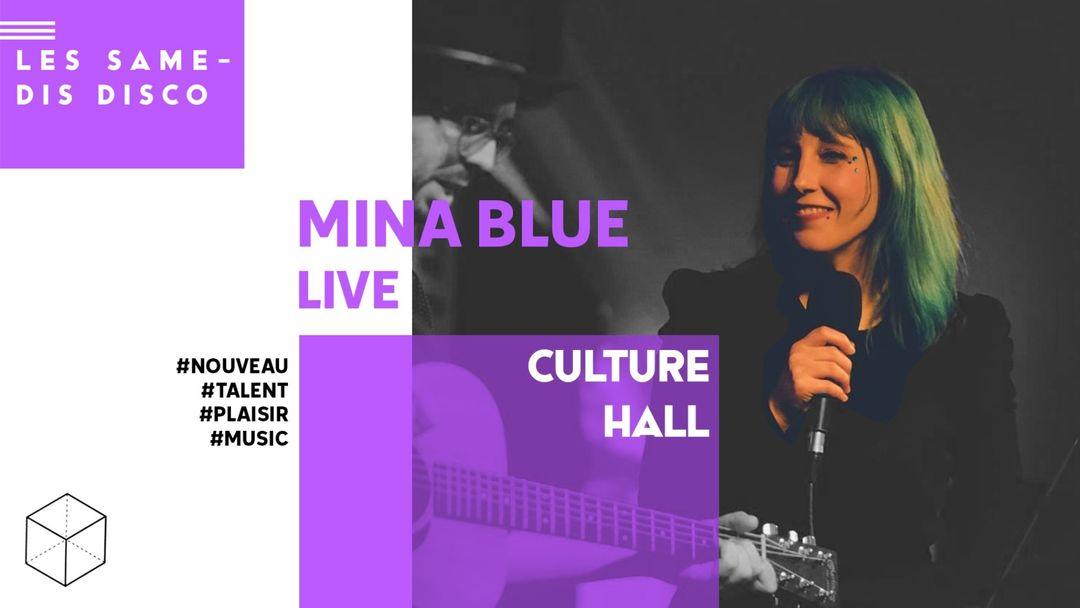 Capa do evento MINA BLUE • LIVE • CULTURE HALL