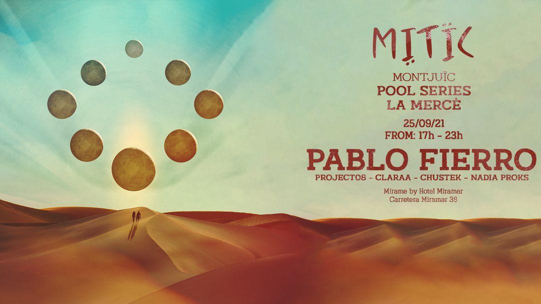 MITÏC Montjuïc Pool Series pres:  PABLO FIERRO (La Merce) event cover