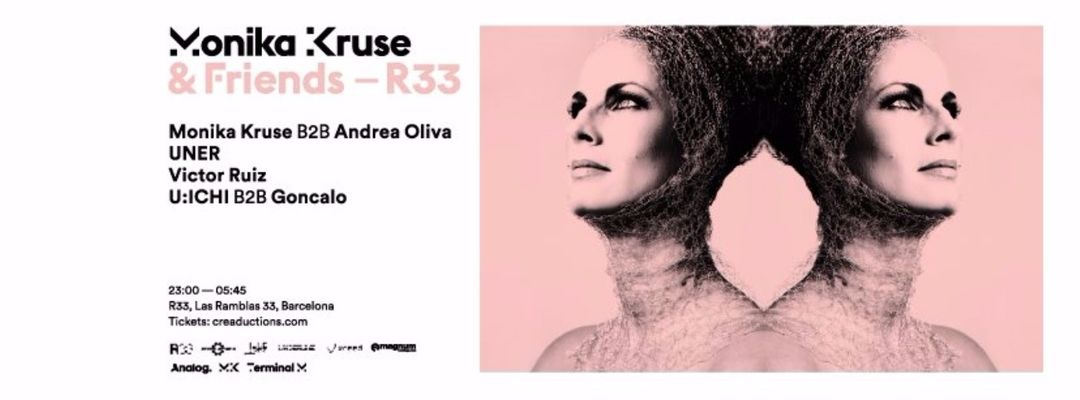 Cartel del evento Monika Kruse & Friends | R33 OW17