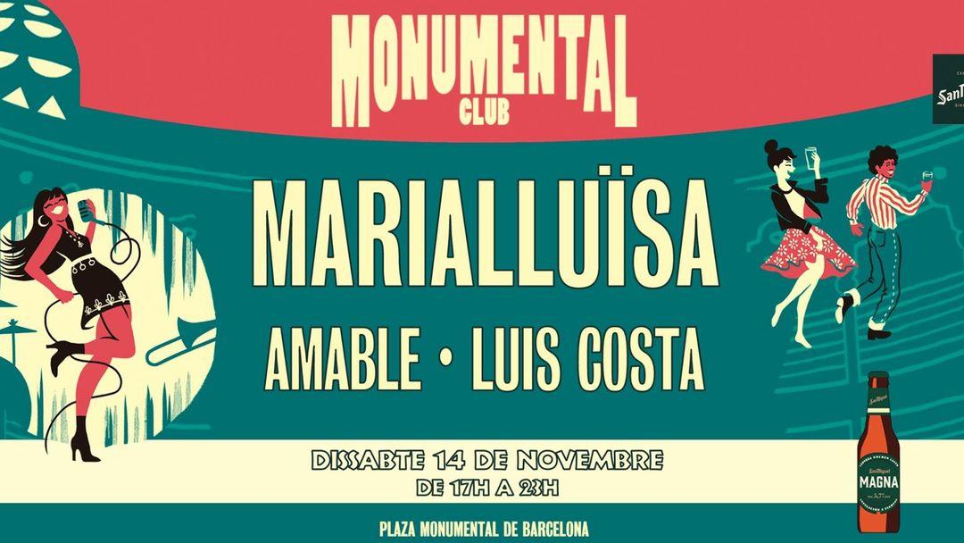 Cartell de l'esdeveniment Monumental Club - 14 de noviembre: Marialluïsa + Amable + Luis Costa