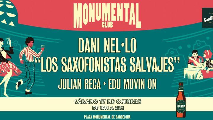 "Cover for event: Monumental Club - 17 de octubre: Dani Nel·lo ""Los Saxofonistas Salvajes"" + Julián Reca + Edu Movin On"