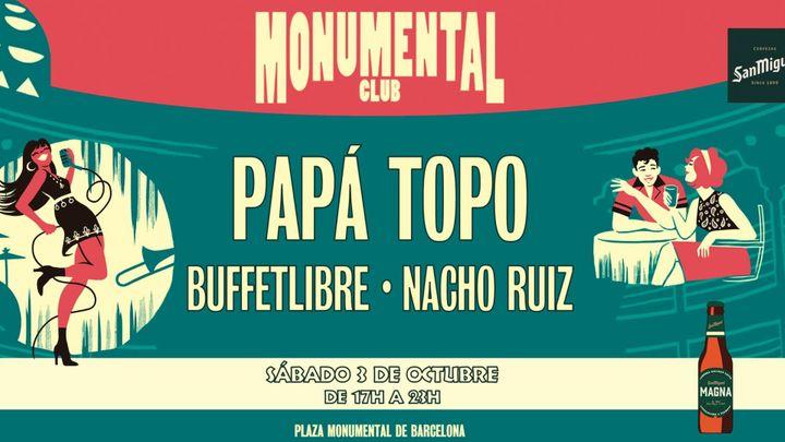 Cover for event: Monumental Club - 3 de octubre: Papá Topo + Buffetlibre + Nacho Ruiz