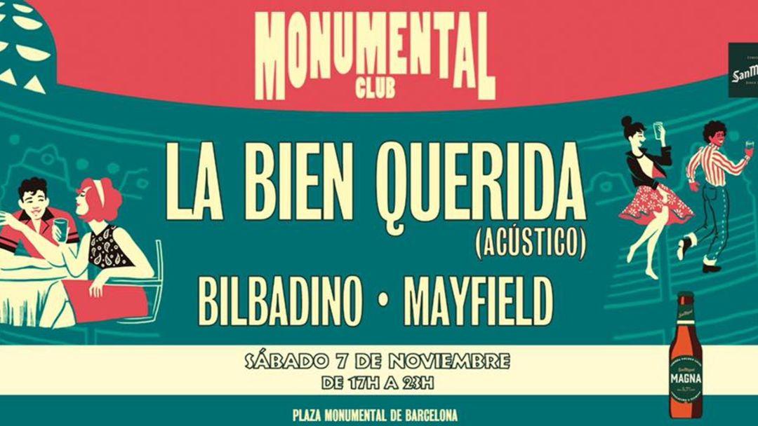 Cartell de l'esdeveniment Monumental Club - 7 de noviembre: La Bien Querida + Bilbadino + Mayfield