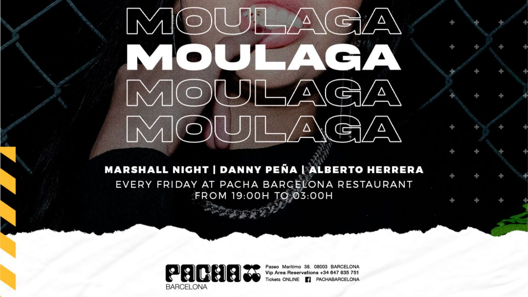 MOULAGA at Pacha Barcelona event cover