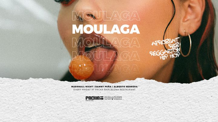 Cover for event: MOULAGA at Pacha Barcelona