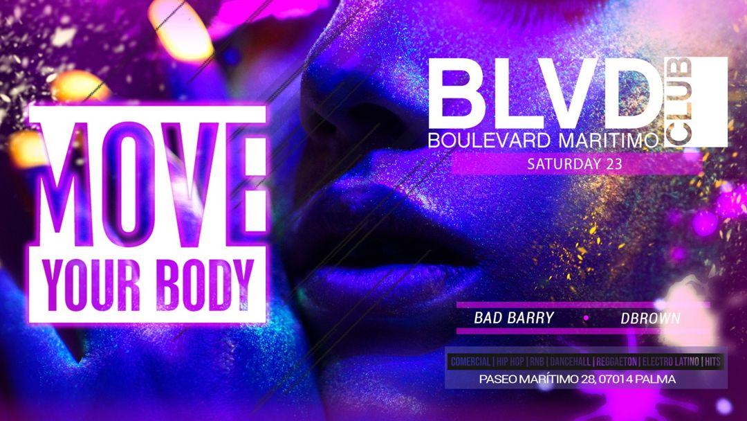 Cartel del evento MOVE YOUR BODY - BLVD MARITIMO - SABADO 23