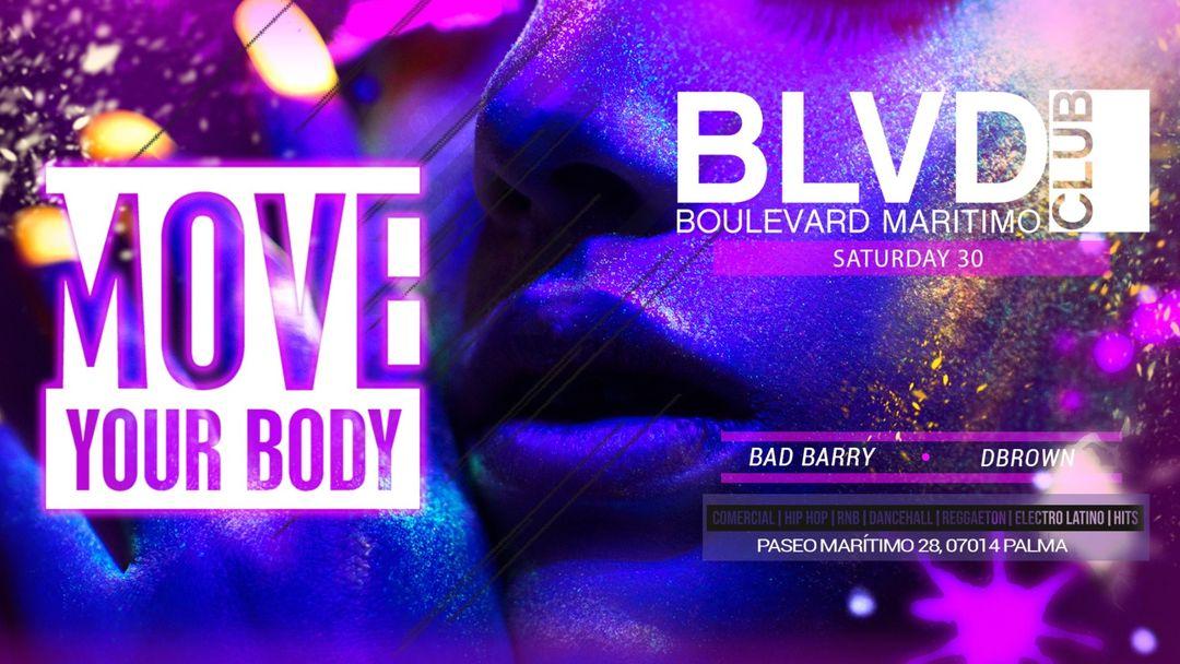 MOVE YOUR BODY - BLVD MARITIMO - SABADO 30 event cover