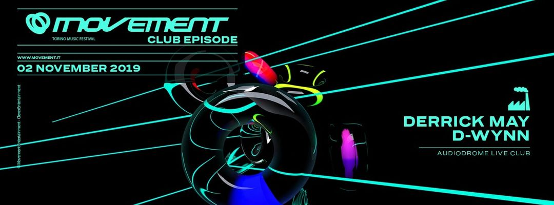 Movement Club Episode w/ DERRICK MAY + D-WYNN-Eventplakat