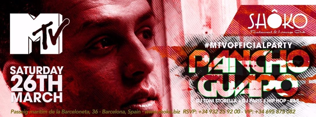 Cartel del evento MTV Official Party with Pancho Guapo