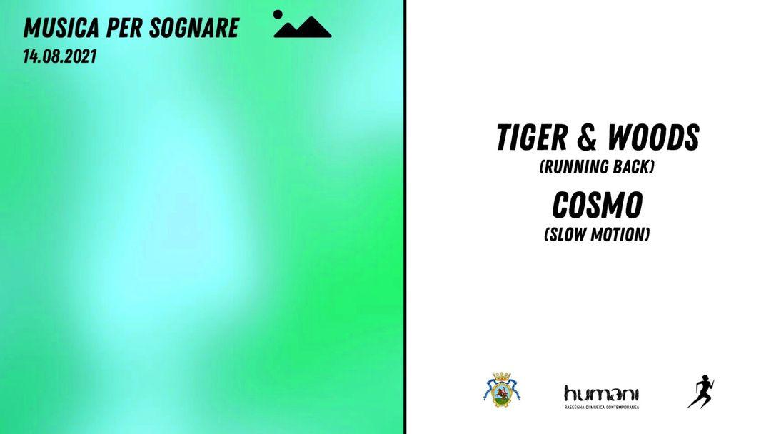 Copertina evento Musica per Sognare pres. Tiger & Woods